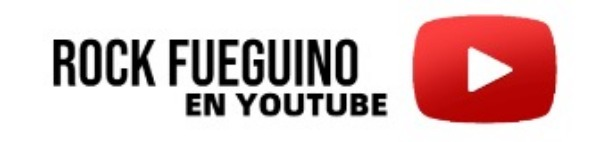 Rock Fueguino en Youtube